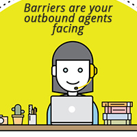 What barriers are your outbound agents facing & How to Reduce Them